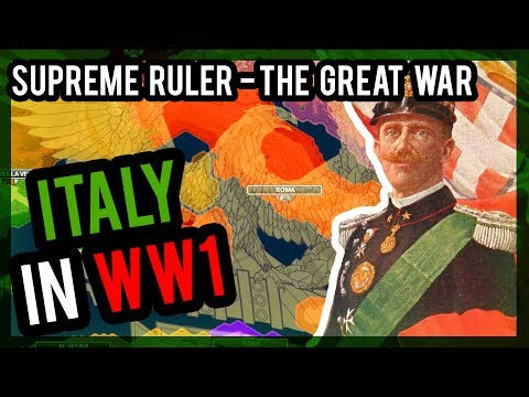 Supreme Ruler - Great War | ITALY STARTS TO REBUILD THE ROMAN EMPIRE - [ 1 ] |