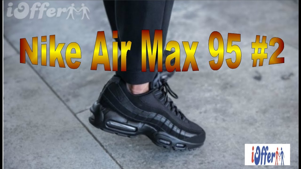 innovative design c8c90 458ea UNBOXING - iOFFER Nike Air Max 95 2