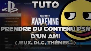 (PS4) TUTO : Prendre du contenu PSN d'un ami ! (DLC, jeux, thèmes...)