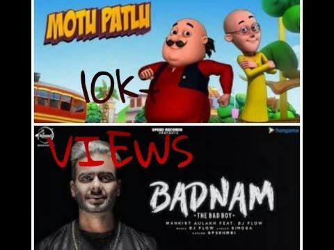 Badnam Song (MANKIRAT AULUKH) By Motu Patlu