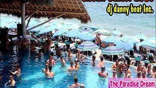 Circuit Sunset 2018 (The Paradise Dream) - DJ Danny Beat! Inc.