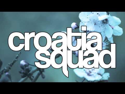 Croatia Squad - Work It (Original Mix)