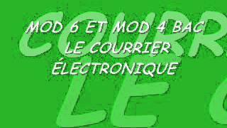 MOD 6 ET MOD 4 BAC COURRIER ELECTRONIQUE