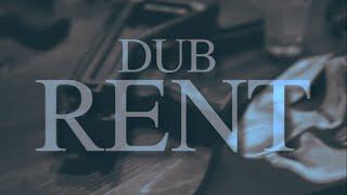 DUB - RENT (!!!!!MUSIC VIDEO!!!!!!)
