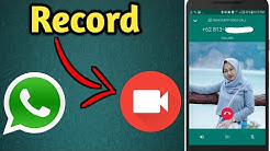 How to Record WhatsApp Video Call On Your Phone 2020
