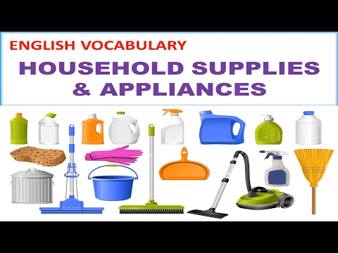 Household Supplies & Appliances Vocabulary with Picture, Pronunciation and Definition - Lesson 11