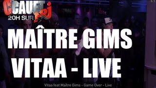 Vitaa feat Maître Gims - Game Over - Live - C