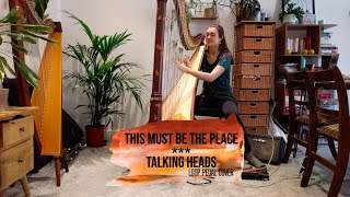 This Must Be The Place - Talking Heads (harp loop pedal cover)