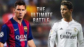 Lionel Messi vs Cristiano Ronaldo ● The Ultimate Battle 2015 | HD