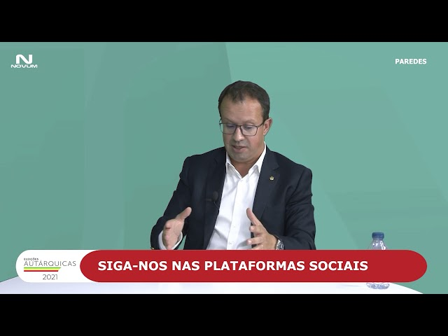 Autárquicas 2021 com Alexandre Almeida, candidato à Câmara Municipal de Paredes pelo PS