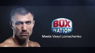 BoxNation Meets Lomachenko: Fan Q+A (facing Crawford or Mayweather, fighting in Britain + more)