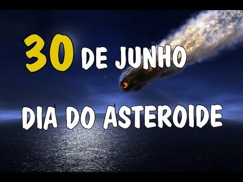 🔴 DIA DO ASTEROIDE, 30 DE JUNHO