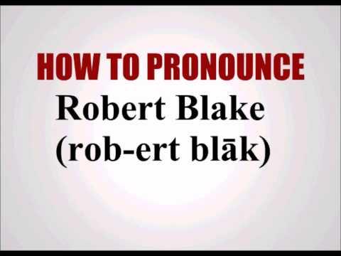 How To Pronounce Robert Blake