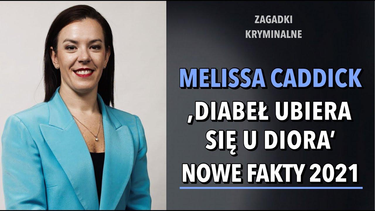 SPRAWA MELISSY CADDICK | KAROLINA ANNA
