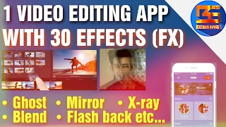 30 Effects on single video editor • Amazing video editor• For Mobile • BS