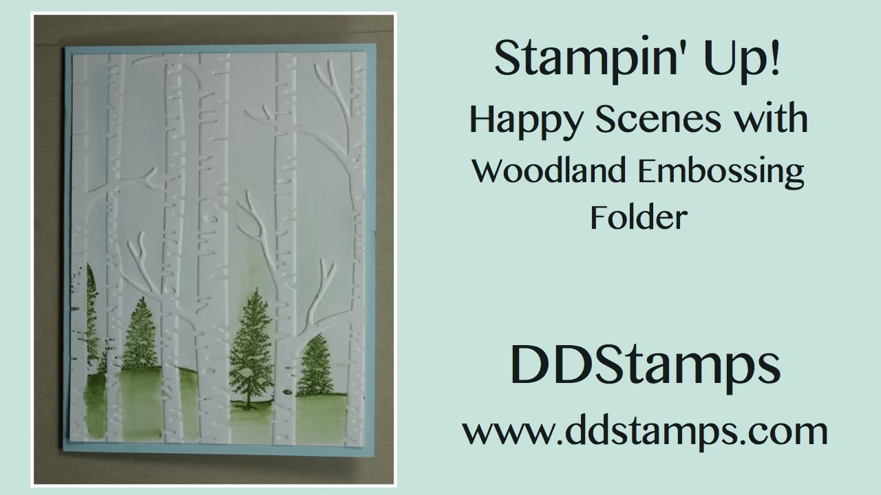 Stampin up happy scenes with woodland embossing folder greeting stampin up happy scenes with woodland embossing folder greeting card youtube m4hsunfo