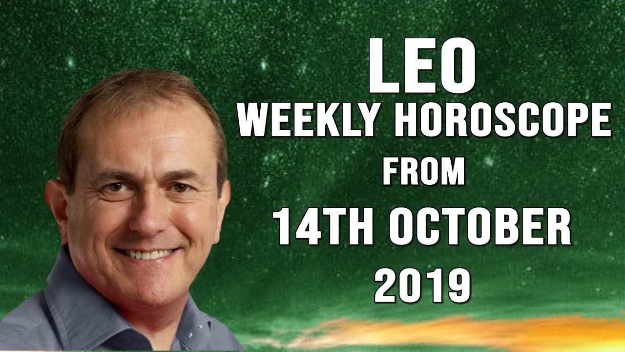 leo horoscope for week of october 14 2019