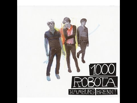 1000 Robota - Hamburg brennt (Tapete Records) [Full Album]