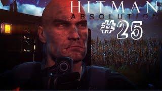 "Hitman Absolution Partie 25 Mission 15 ""Skurky"