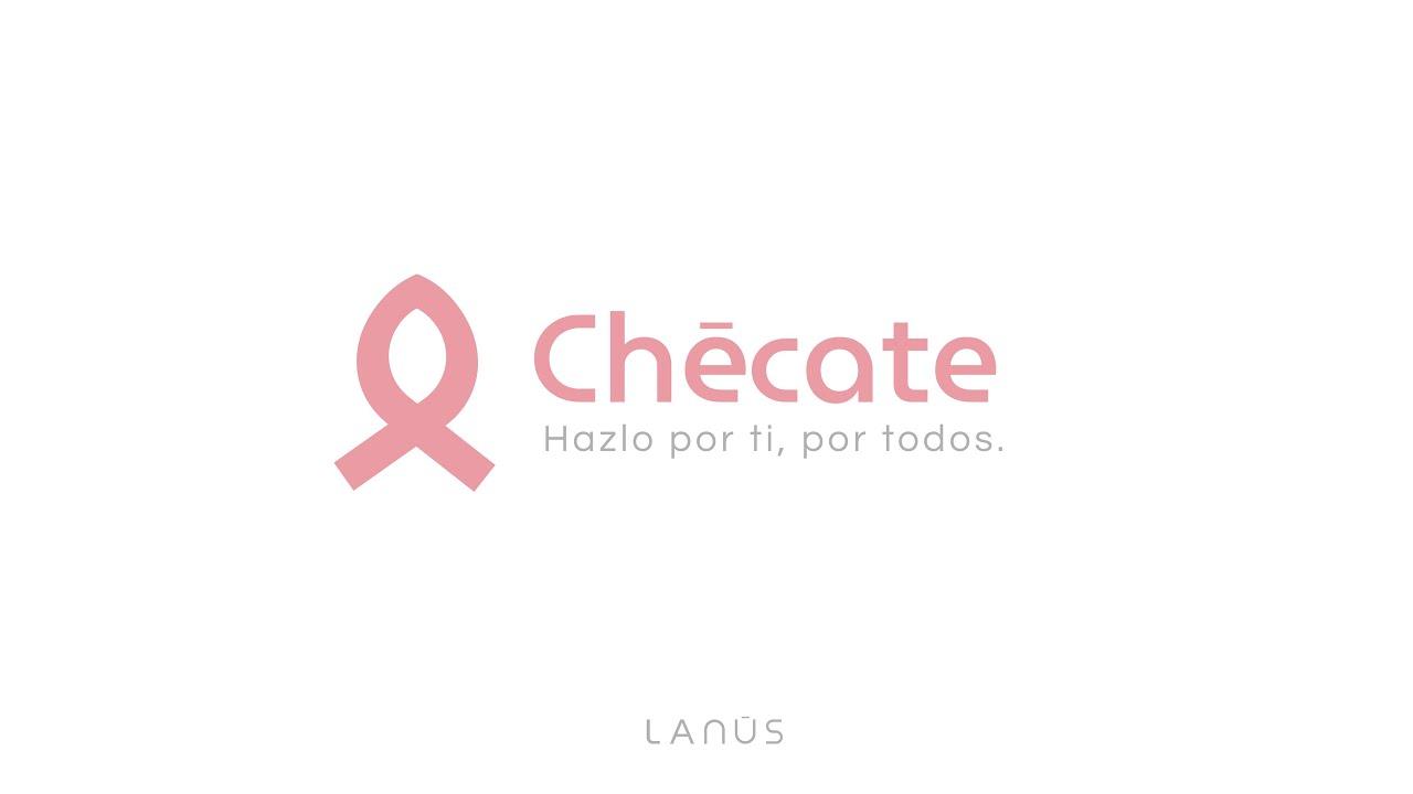 Chécate. Hazlo por ti, por todos. Día internacional del cáncer de mama