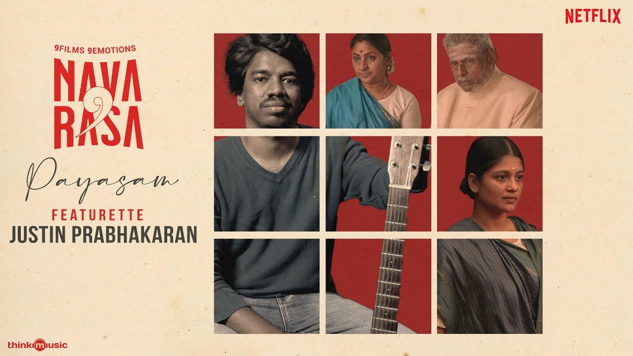Navarasa - Payasam Featurette | Justin Prabhakaran | Vasanth S Sai | Aditi Balan , Delhi Ganesh