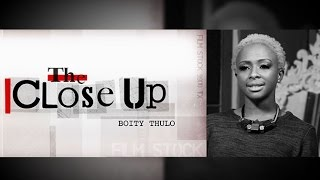 Boity Thulo on The Close Up