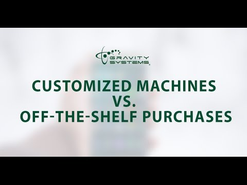 Customized Machines vs  Off the Shelf Purchases