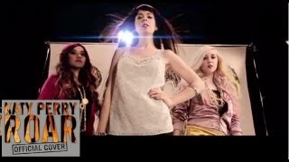 Katy Perry Roar: Official Cover with ThatsHeart, NikkiPhillippi, and KotaHollywood