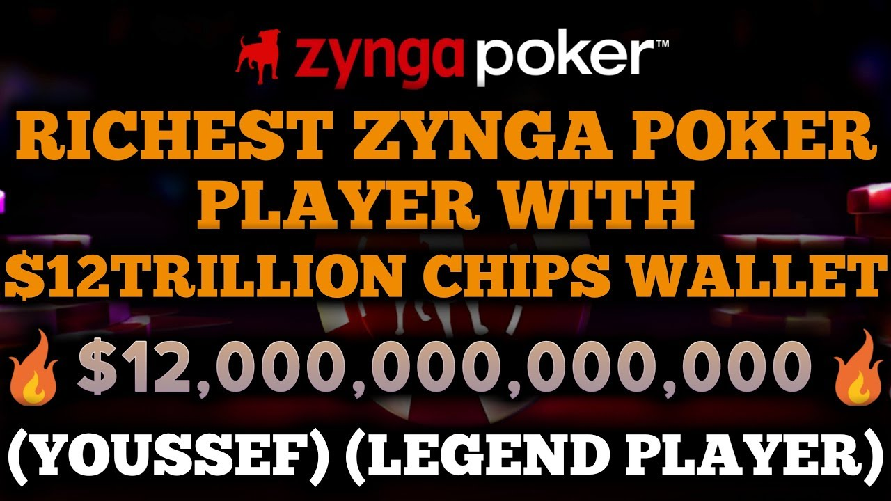 Richest Zynga Poker Player With 12 Trillion Chips Wallet Youssef Legend Player 1080p Youtube