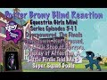 PotterBrony Blind Reaction MLP Equestria Girls Mini Series Episodes 5-11