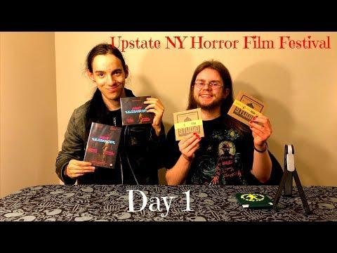 Upstate New York Horror Film Festival- Day 1 Reaction