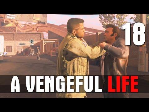 [18] A Vengeful Life (Let
