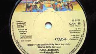Paul Jabara & Pattie Brooks - Take Good Care Of My Baby,What