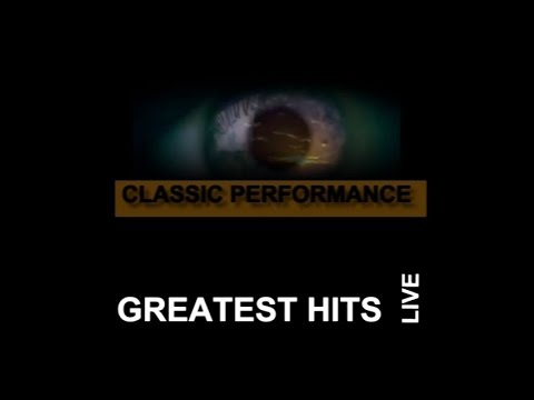 Greatest Hits Live Classic Performance