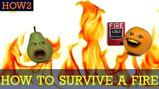 HOW2: How to Survive a Fire!