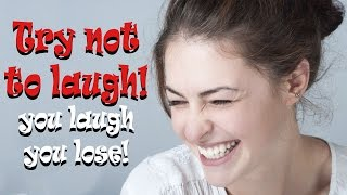 You laugh , you lose | Try not to laugh #2