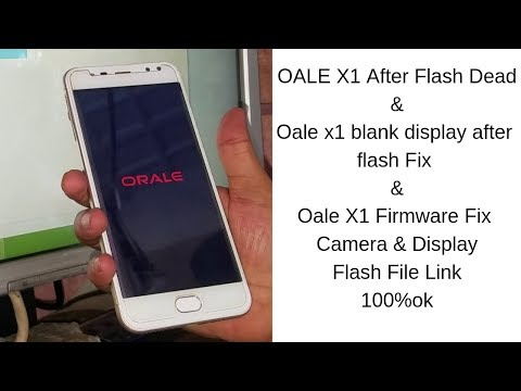oale-x1-after-flash-dead-recover-done-&-blank-display-&-camera-fix-with-file-link