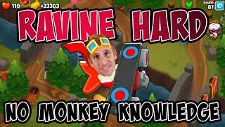 Ravine Hard No Monkey Knowledge - Bloons TD 6