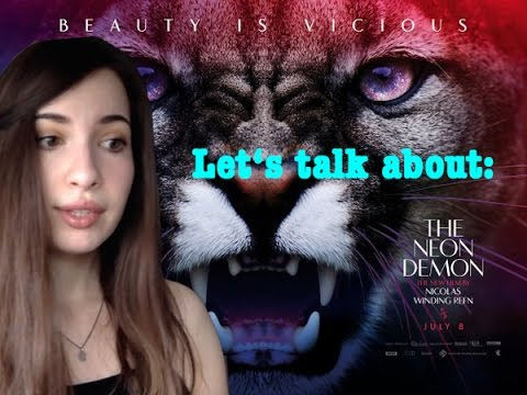 Let's talk about: The Neon Demon (review)