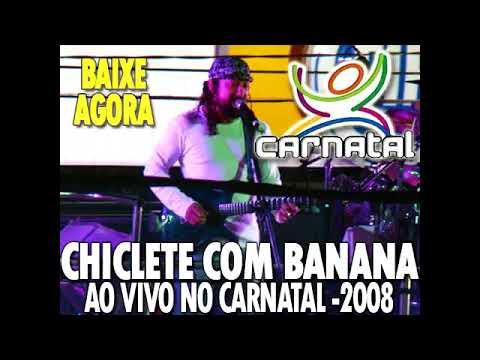 cd de chiclete com banana carnatal 2012
