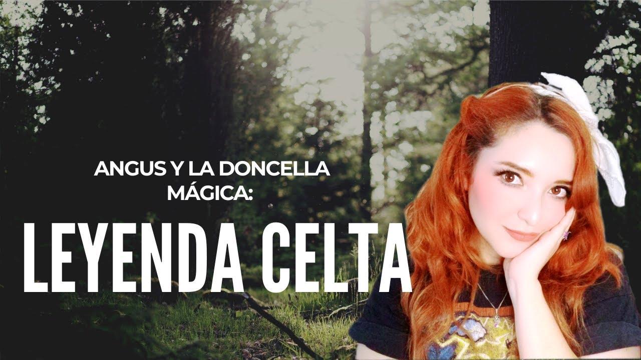 MITOLOGÍA CELTA : ANGUS Y LA DONCELLA MÁGICA || ANTIGUA LEYENDA CELTA || DIOSES CELTAS