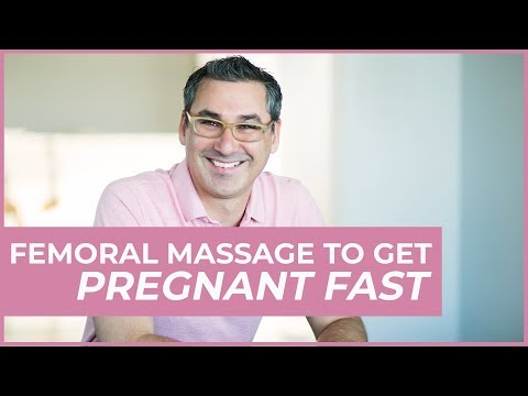 Femoral massage to get pregnant fast (Marc Sklar The