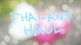 Thailand haul