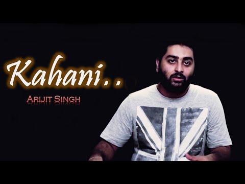 Kahani-Arijit Singh in Hindi- The Raghav Singh🤘
