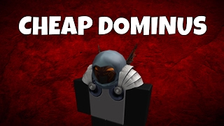 [ROBLOX] HOW TO GET A CHEAP DOMINUS