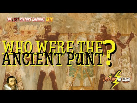 Lost Land of the Ancient Punt Civilization: But Who Were The
