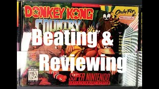 Donkey Kong Country SΝES | Beating & Reviewing (Ep.47)