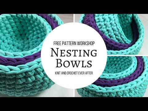 Nesting Bowls Knit And Crochet Ever After