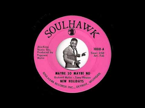 New Holidays - Maybe So Maybe No [Soulhawk] 1969 Detroit Soul 45