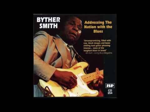 Byther Smith - 1994 - Addressing The Nation With The Blues